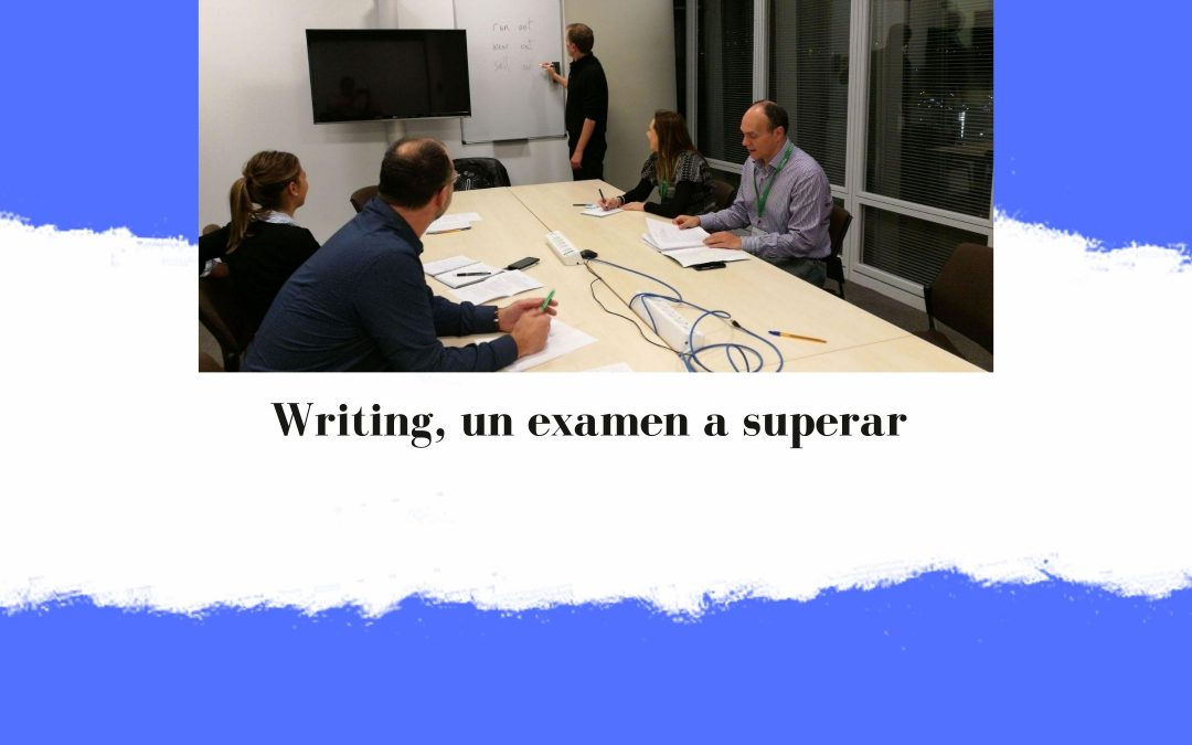 Writing, un examen a superar