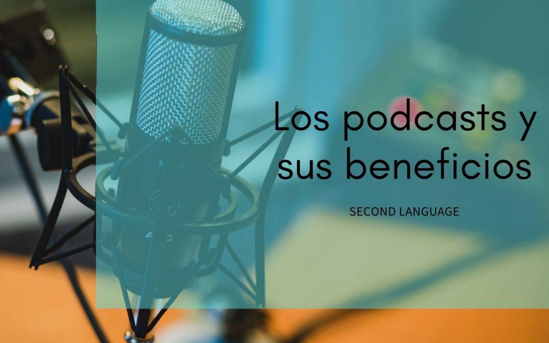 Los podcasts y sus beneficios