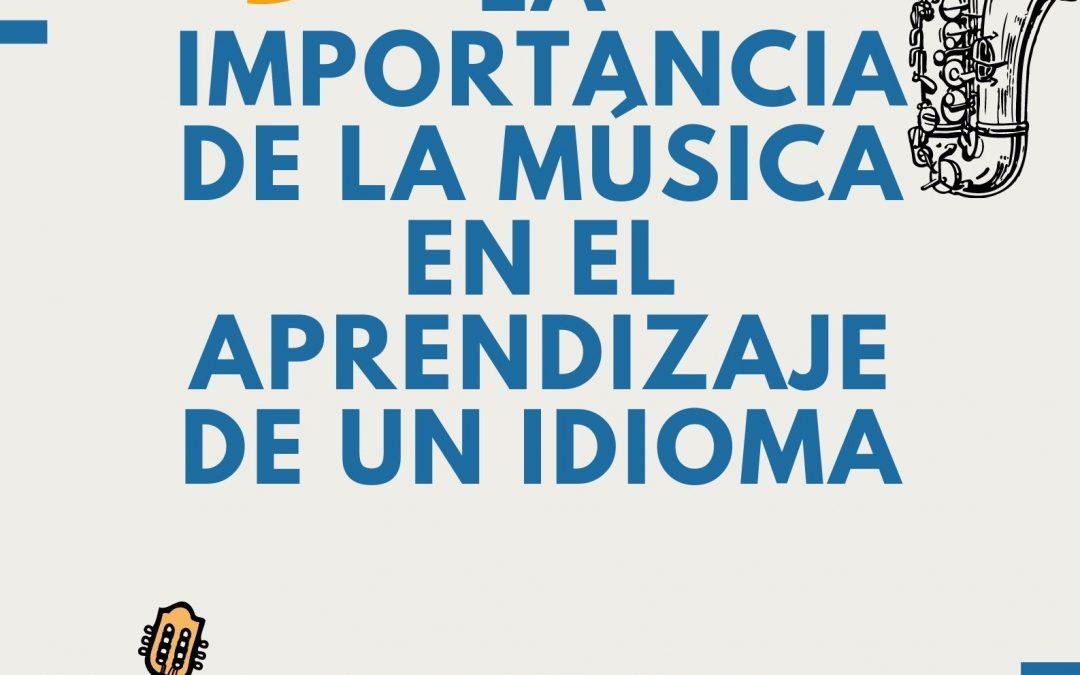 Importancia de la música en el aprendizaje de un idioma